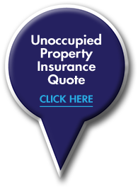 Unoccupied Property Insurance Quote